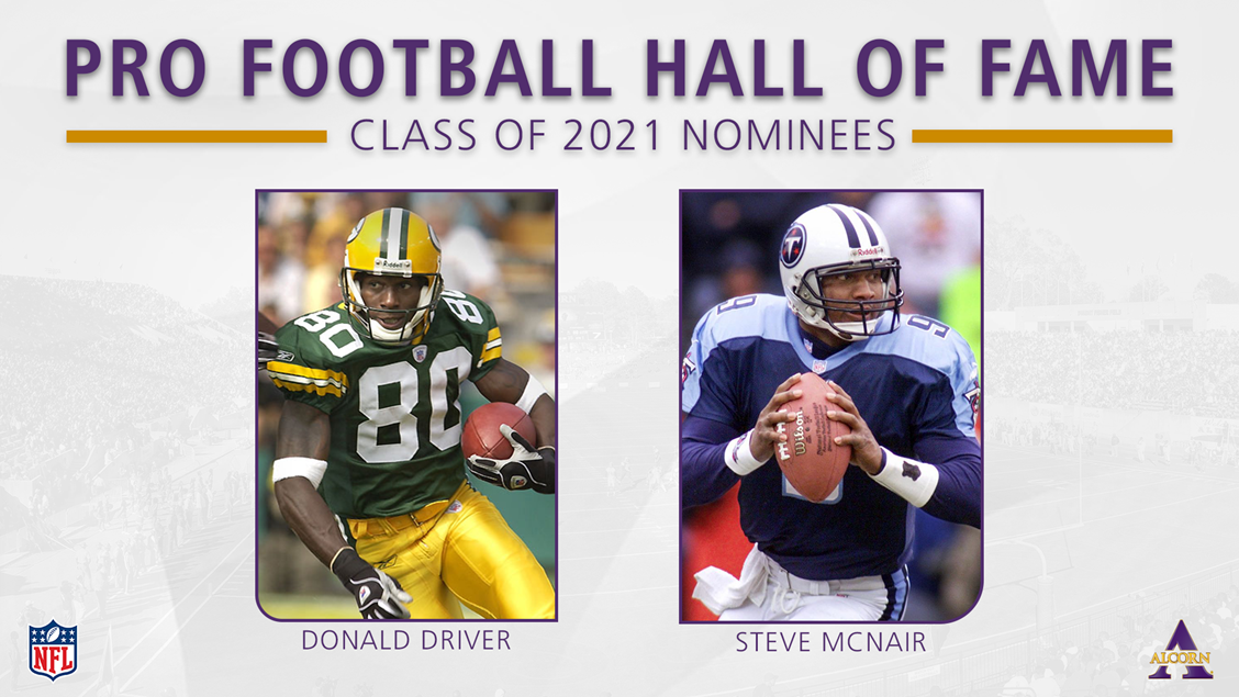 Driver Mcnair Nominated For Pro Football Hall Of Fame Class Of 2021 Alcorn State University Athletics